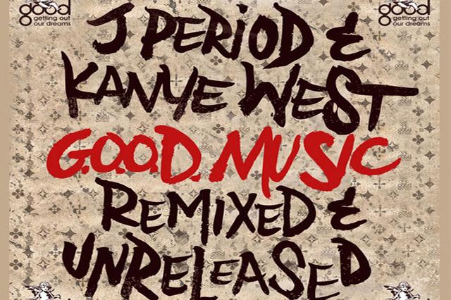 Good Music Remixed & Unreleased